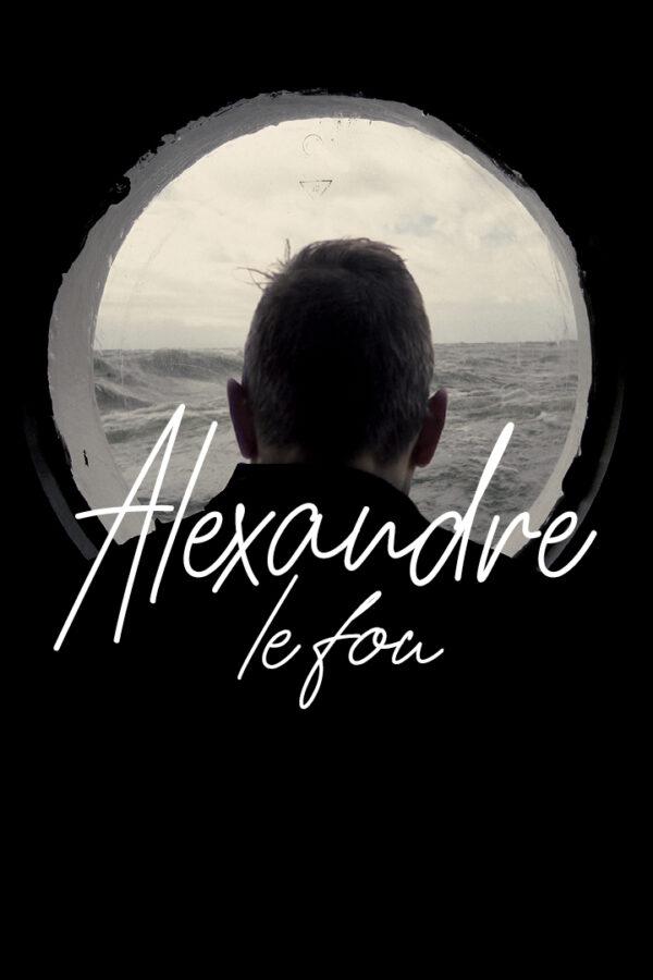 Alexandre le fou