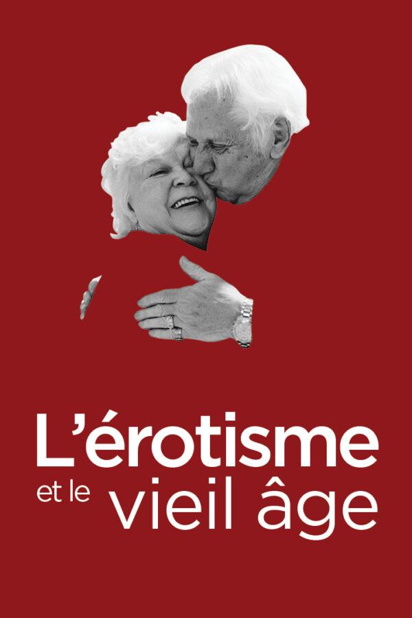 L'érotisme et le vieil âge