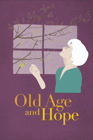 Old Age and Hope
